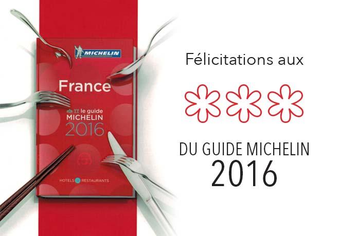 3 étoiles Guide Michelin 2016